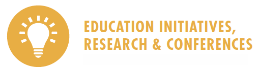 Education Initiatives, Research & Conferences