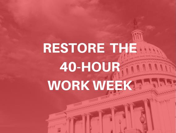 Restore the 40 Hour Work Week
